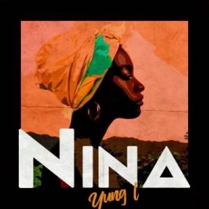 Yung L - Nina (Prod. By Chopstix)